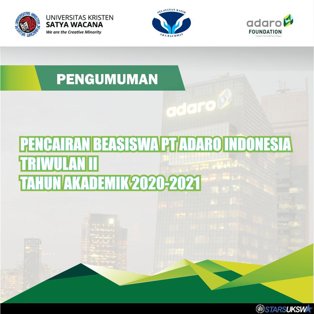 PENGUMUMAN BEASISWA PT ADARO INDONESIA TRIWULAN II 2020-2021