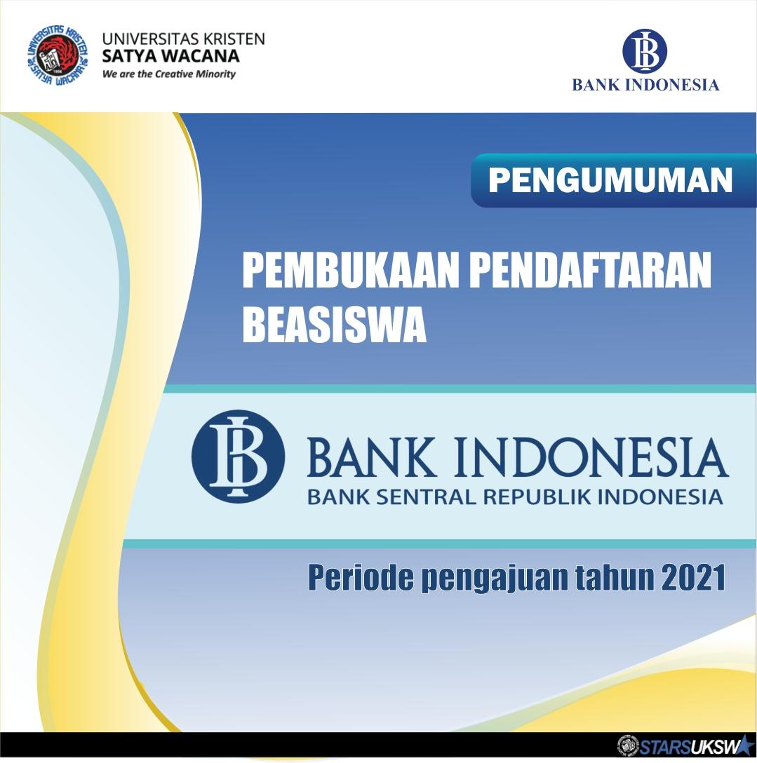 PENGUMUMAN PENDAFTARAN BEASISWA BANK INDONESIA PERIODE 2021